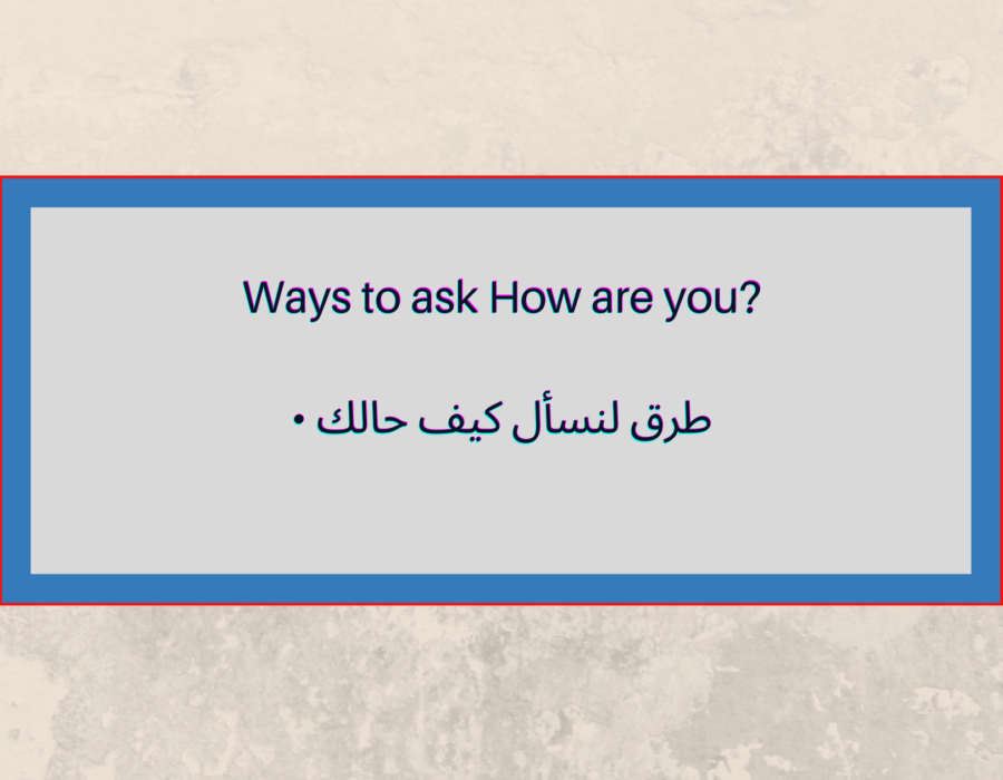?Ways to ask How are you